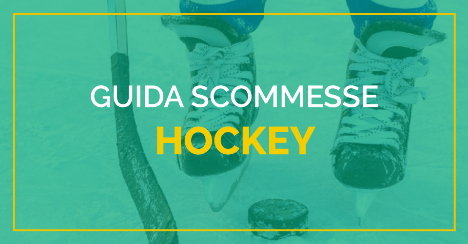 La guida di Sbostats alle scommesse hockey: tipologie e regolamenti dei mercati presenti sui bookmakers