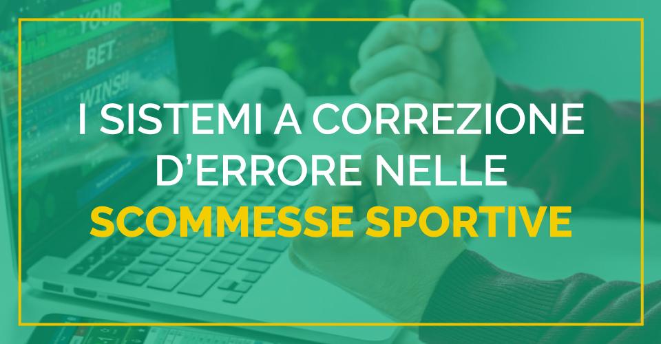 I sistemi a correzione d'errore nelle scommesse sportive spiegati da Sbostats