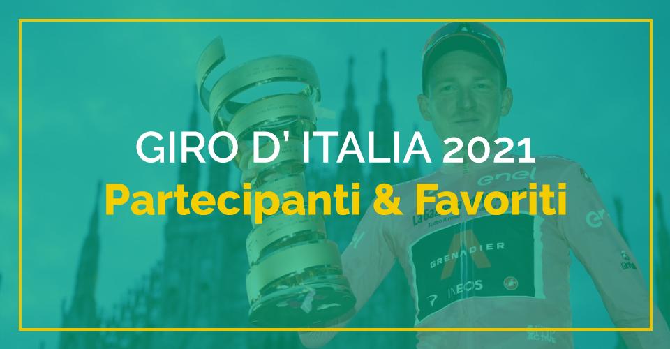 I partecipanti e i favoriti del Giro d'Italia 2021
