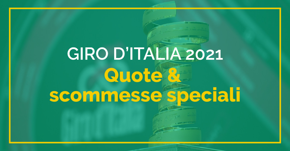 Scommesse e quote Giro d'Italia 2021