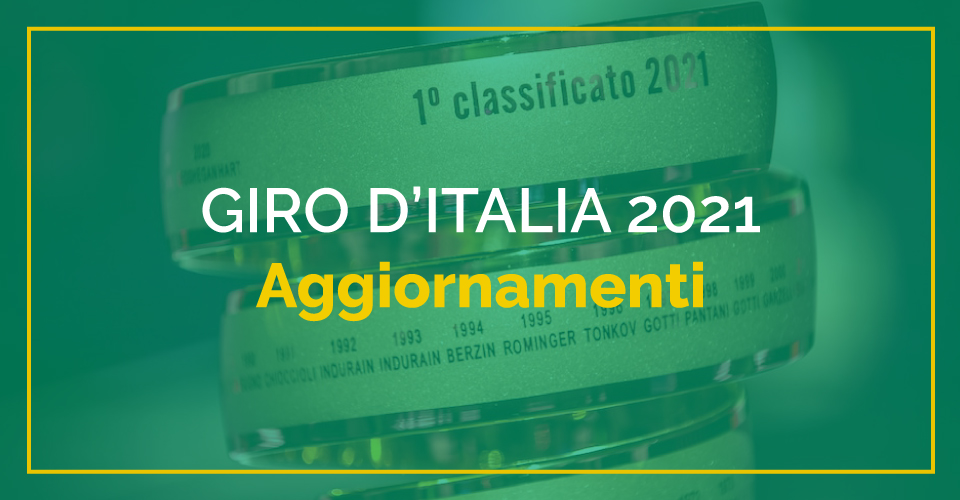Aggiornamenti sul giro d'Italia 2021 di ciclismo