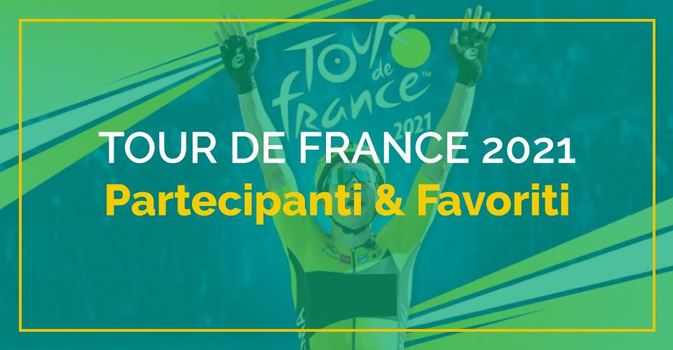 Speciale Sbostats, Tour de France 2021: partecipanti e favoriti della Grande Boucle