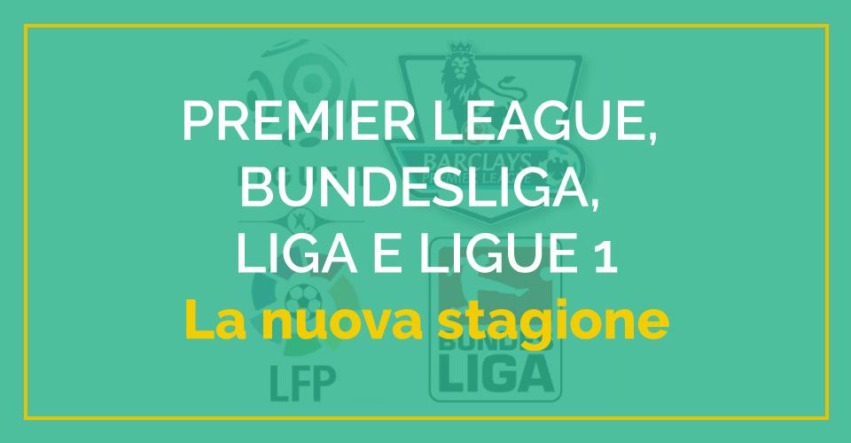 Scommesse e pronostici su Premier League, Liga, Bundesliga