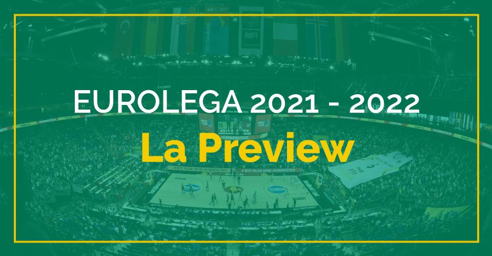 Basket Eurolega 2021/2022, la guida completa alla nuova stagione